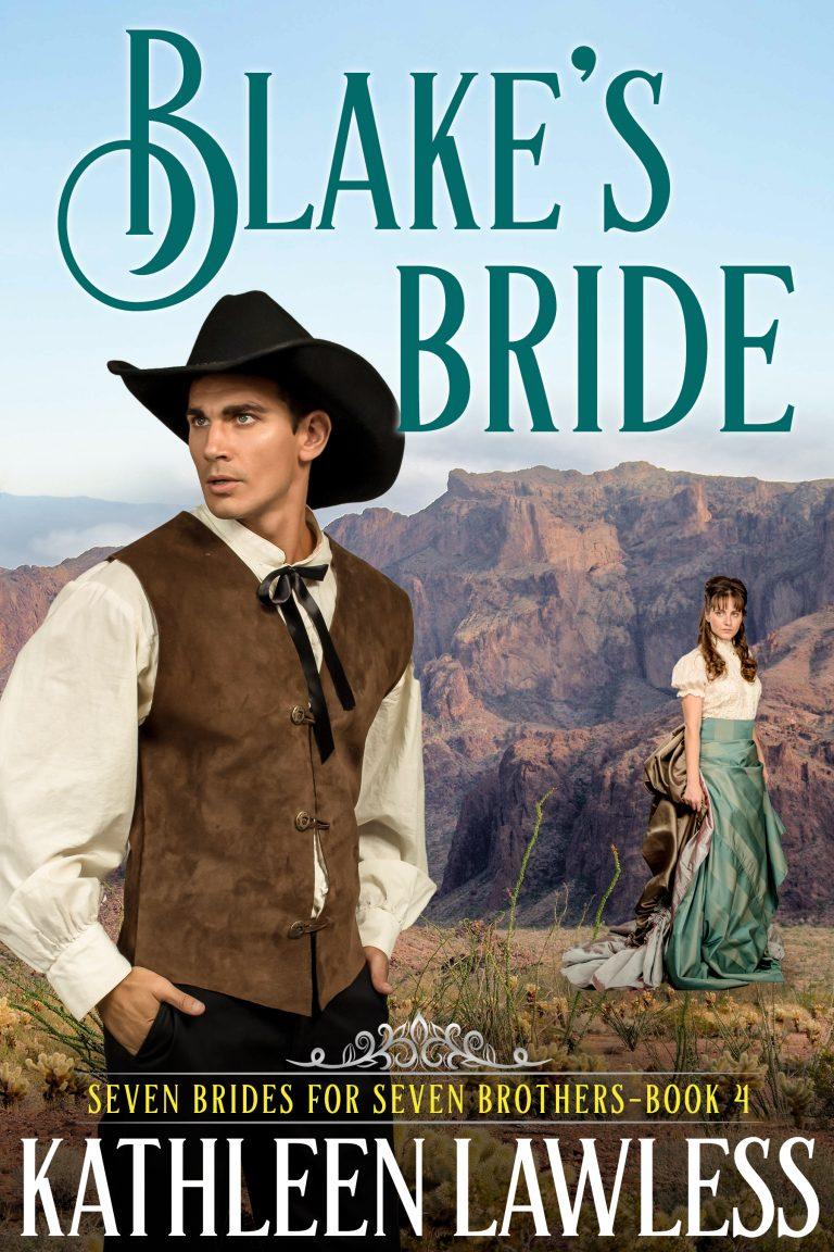 Blake's Bride (Seven Brides for Seven Brothers Book 4