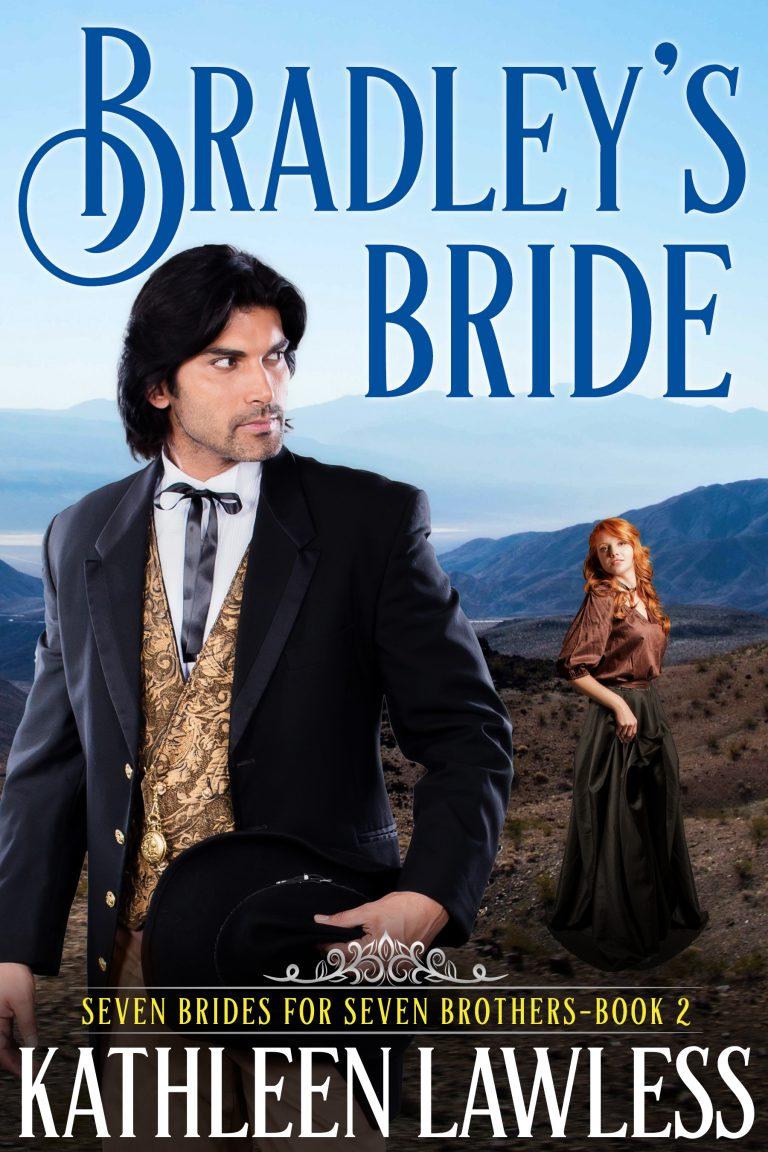 Bradley's Bride (Seven Brides for Seven Brothers Book 2)