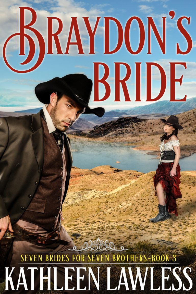 Braydon's Bride (Seven Brides for Seven Brothers Book 3)