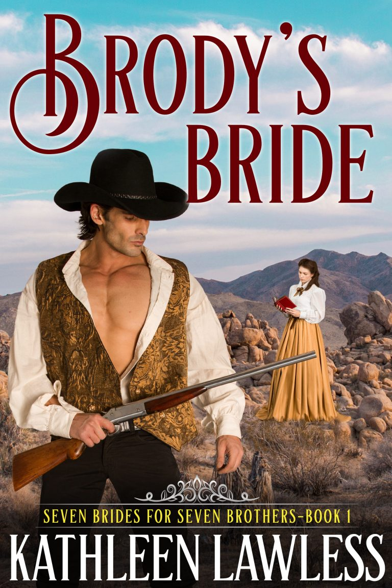 Brody's Bride (Seven Brides for Seven Brothers Book 1)
