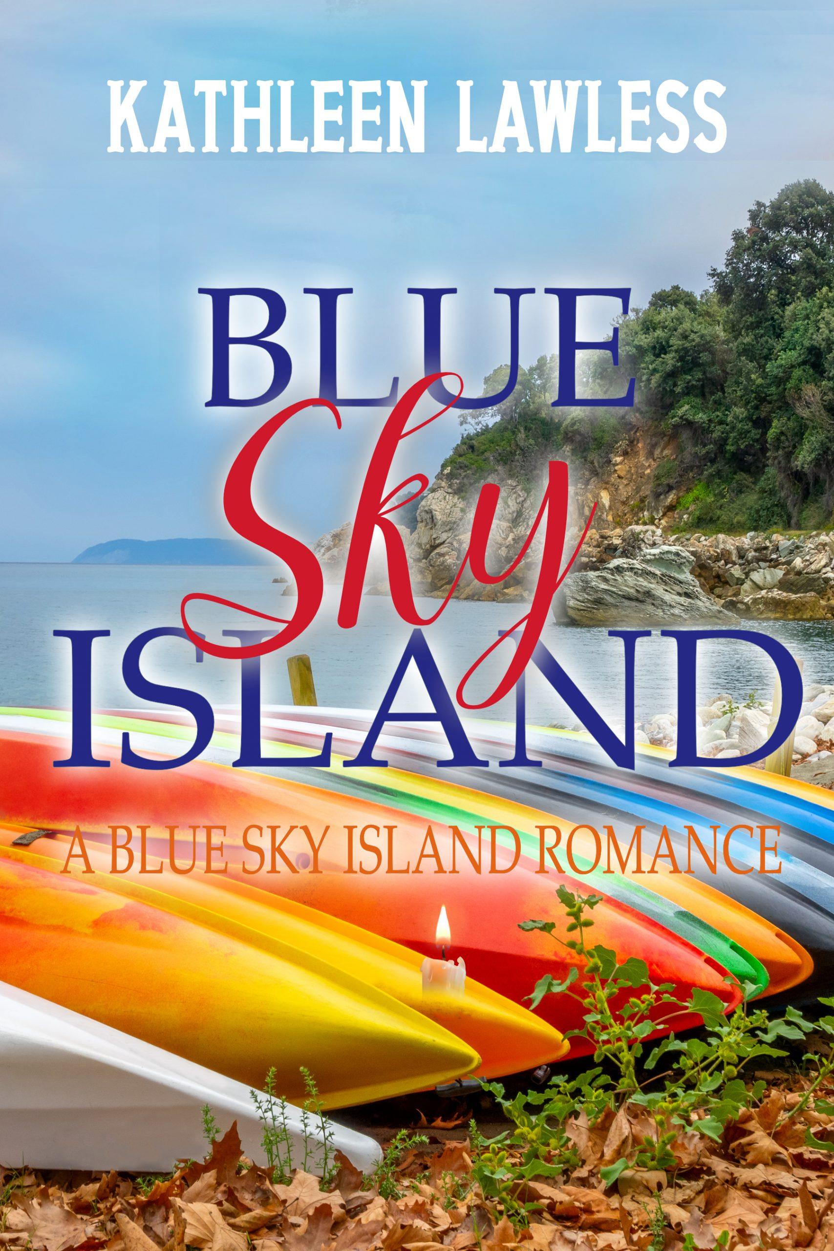 Blue Sky Island by Kathleen Lawless