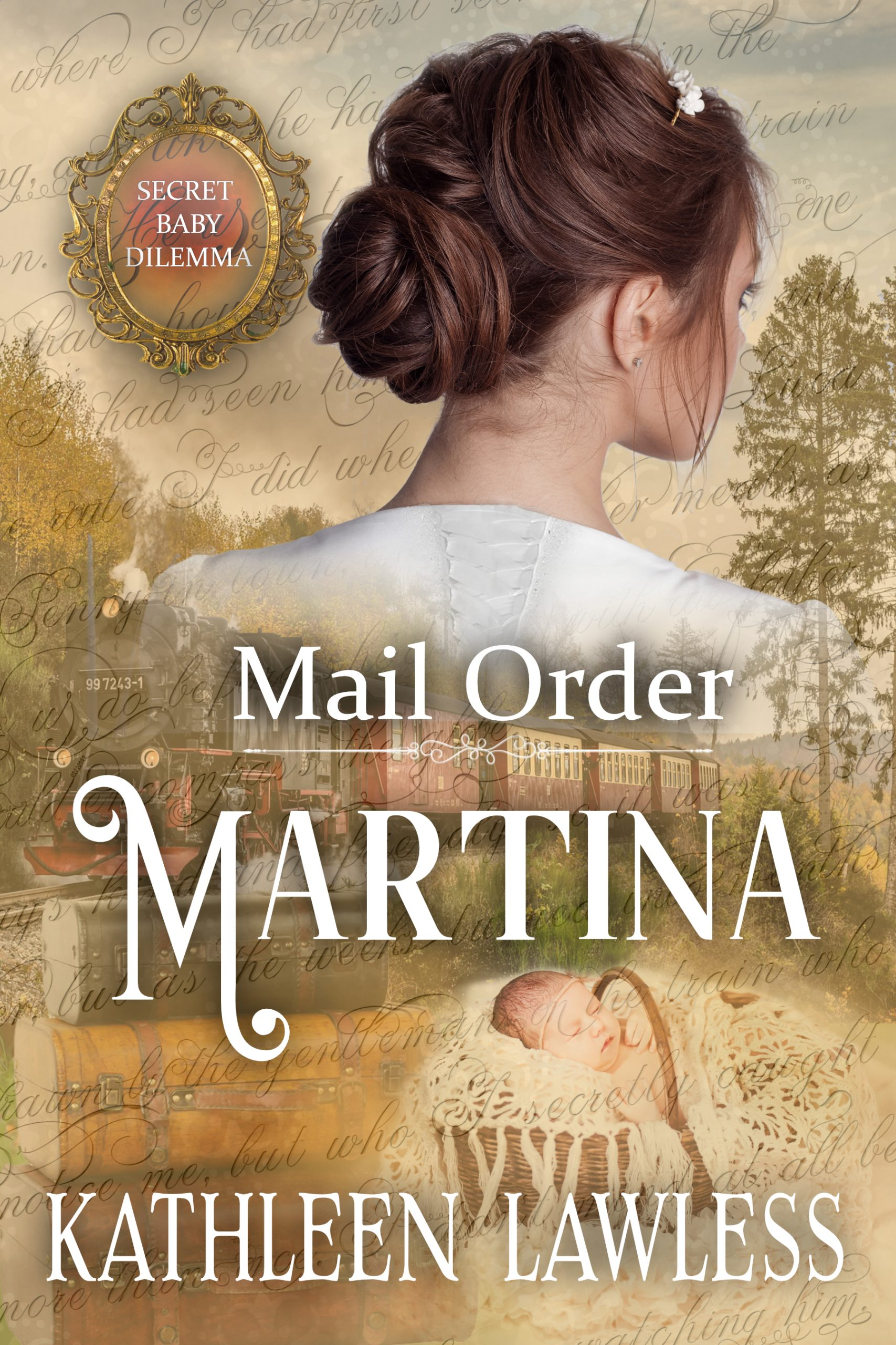 Mail Order Martina by Kathleen Lawless