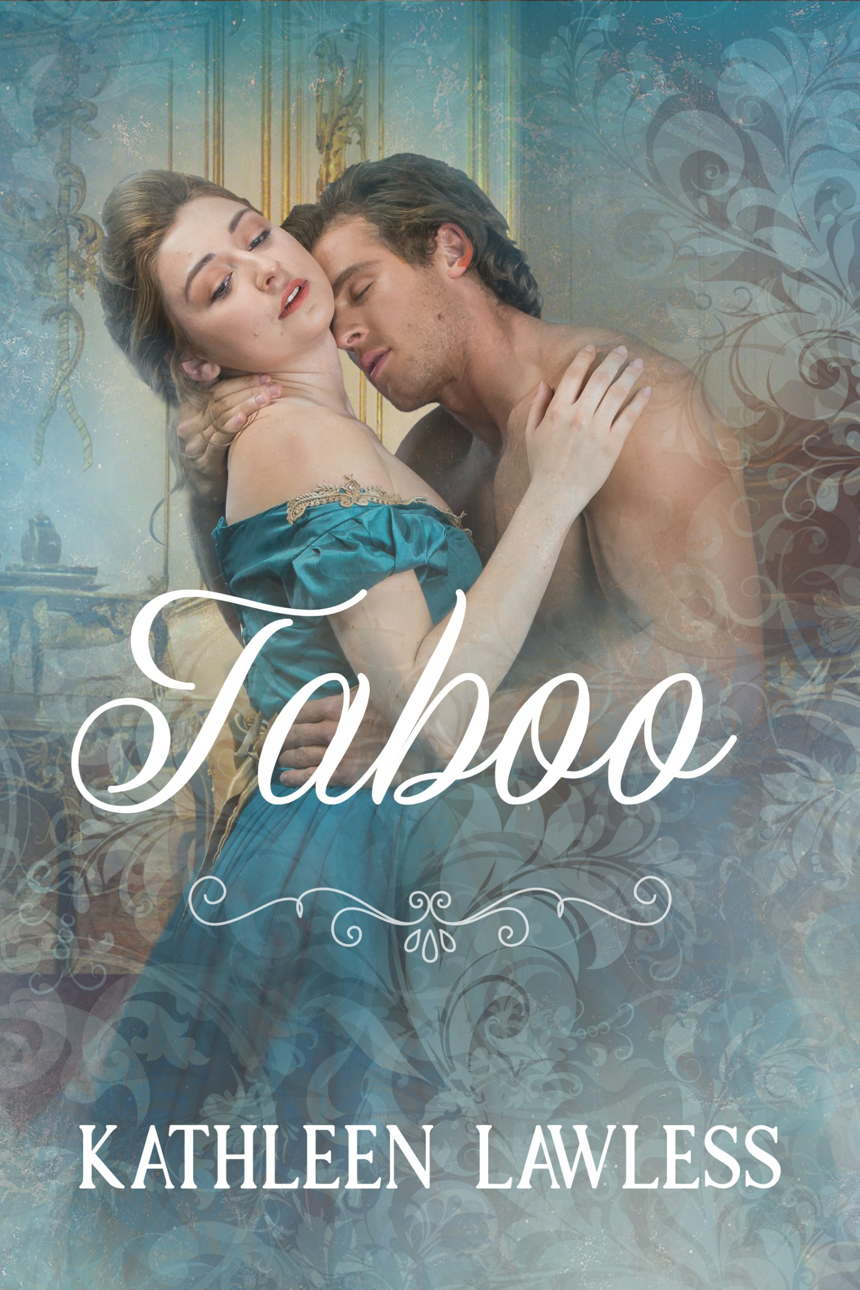 cover of Taboo for Kathleen Lawless, late 19th century couple in passionate embrace