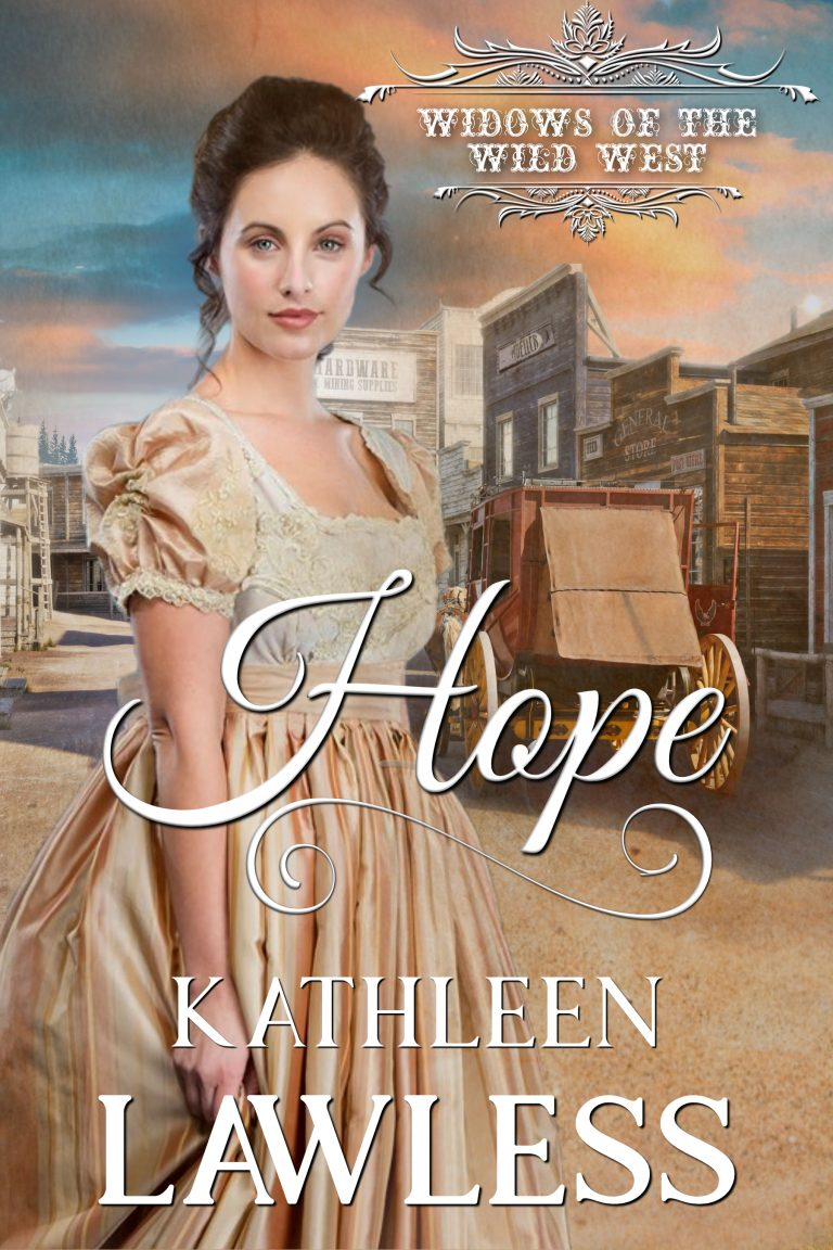 Hope: A clean and wholesome, second chance western historical romance (Widows of the Wild West Book 1)
